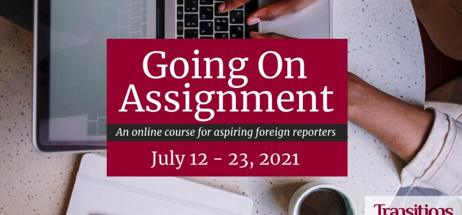 Going on Assignment July 2021 – Online Course